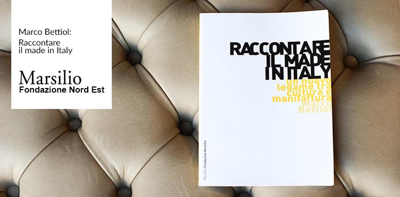 le cas Berto dans le livre Raccontare il Made in Italy de Marco Bettiol