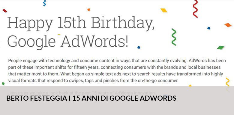 Aujourd'hui Google AdWords a 15 ans