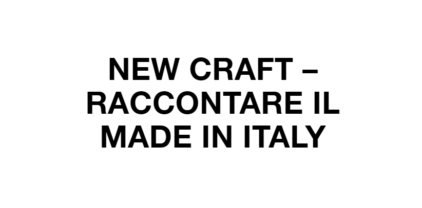 Décrire le Made in Italy au New Craft