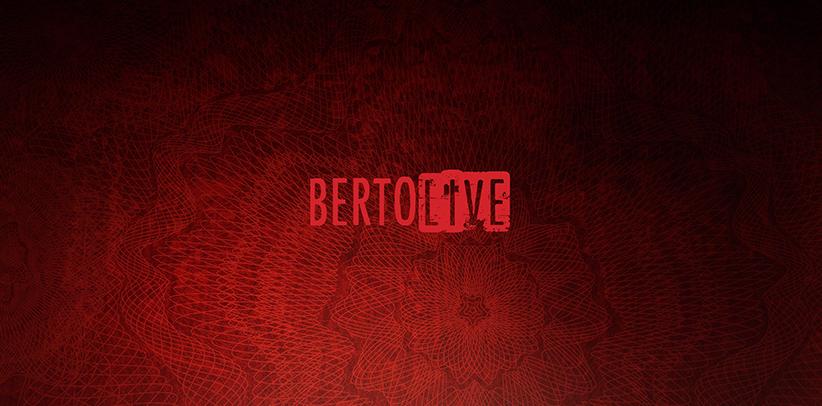 Bienvenue dans #BertoLive